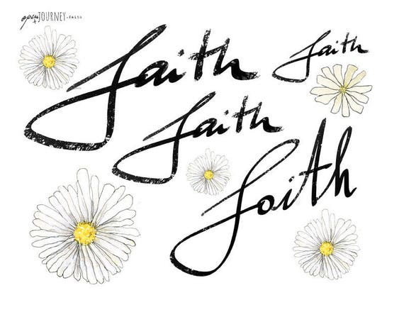 Hand Lettering - Faith -  and floral elements - digital download for bible journaling, card making and craft