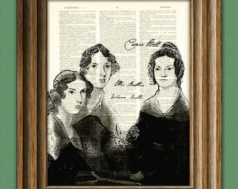 Bronte Sisters Print Anne, Emily, and Charlotte Poet writers illustration upcycled dictionary page book art print Brontë