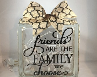 """Decorative Lighted Glass Block - """"Friends are the Family we choose"""" (8 inch)"""