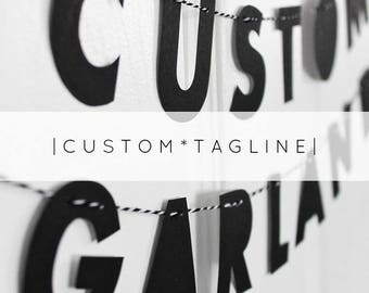 "CUSTOM TAG LINE // 2"" monochrome strung letters, minimalist design, your message here, personalised garland, business brand tagline"
