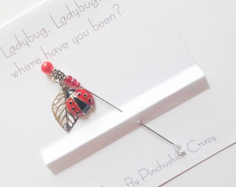 Ladybug Stick Pin - Lapel Pin - Dress up your Pincushion - Ladybug Lovers Pins - Ladybird Charm - Girlfriend Gift - Gift for Quilter - Cute