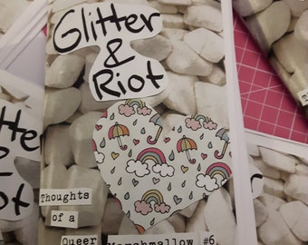 Glitter & Riot // Thoughts of a Queer Marshmallow #6