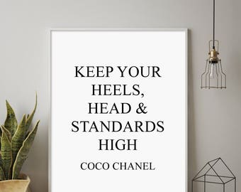 Keep Your Heels, Head And Standards High, Coco Chanel Quote, Chanel Print, Motivational Modern Print, Fashion Print, Chanel Quote Printable