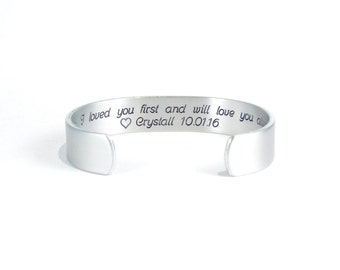 "Father of the Bride Gift / Father's Day Gift  ~ Dad, I loved you first and will love you always (personalization) ~ 1/2"" message cuff"