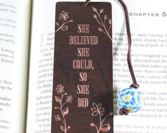 She believed she could, So she did antiqued copper bookmark, antiqued brass bookmark