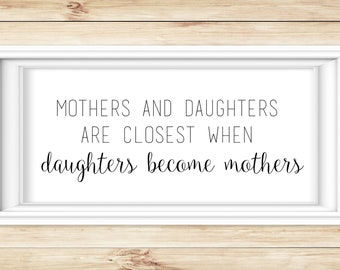 Mothers and Daughters Quote - Modern