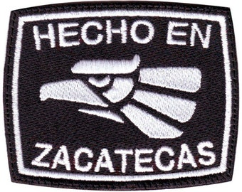 Zacatecas Hecho en Mexico Embroidered Patch