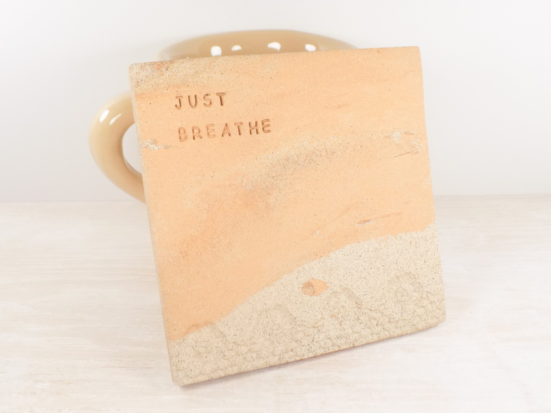 Just Breathe Pottery Tile Tile Coaster / Wall Tile /