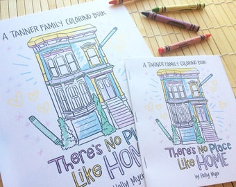 Coloring Book: Tanner Family Values