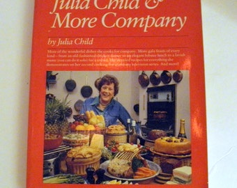 Julia Child & More Company 1979 Cookbook First Edition Softcover