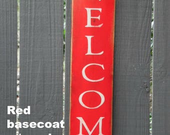 Welcome Vertical Sign,  Welcome Signs, Primitive wood signs, Distressed Signs, Old Wood Signs rustic sign shabby chic sign