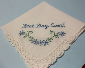 best day ever , wedding handkerchief, hand embroidered, gift for bride, wedding favors, something blue, bridal gift, wedding colors welcome,