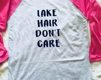 Lake Hair Don't Care Baseball Tee/Lake Shirt/Men and Women/Lake Bum