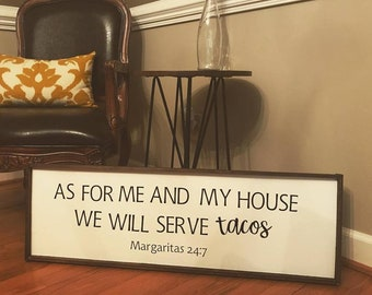 """Wooden Sign """"As for me and my house, we will serve tacos"""""""