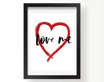 Love me print
