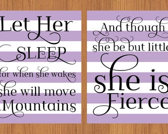Let Her Sleep For When She Wakes And Though She Be But Little She is Fierce Nursery Wall Art Purple White Stripes 2- 8x10 Prints (154a)