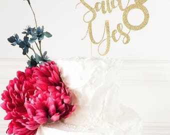 She Said Yes Cake Topper • Bridal Shower Topper • Miss to Mrs • Bride to Be • Bridal Shower Decor • Bachelorette Party