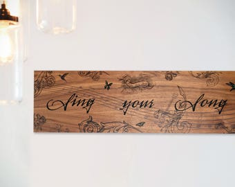 SING YOUR SONG - Decorative hanging wooden board