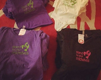 Stand by your Midwife tees to support Yelena Kolodji