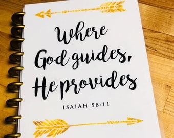 """Front and Back Cover Set *Where God Guides, He Provides"""" Quote for use with Erin Condren OR Happy Planner"""