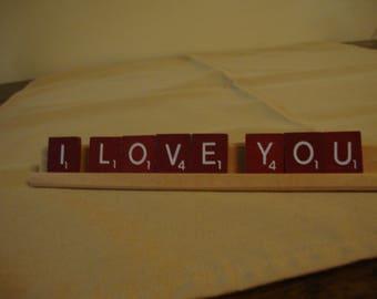 I Love You -Scrabble message , Desk décor, home décor