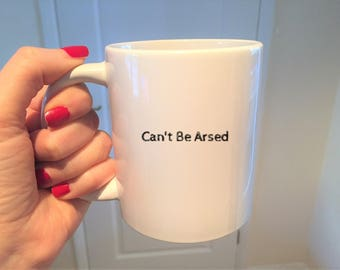 Can't Be Arsed,Nope,coffee mug,Cup,Not Today,Can't Adult Today,coffee mug,Can't Be Bothered,Motivational,Inspiration,ideas,mug gift