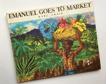 Rare Jamaican Picture Book ~ Emanuel Goes to Market by Christine Craig, Illus by Karl Craig ~ A Jamaican Boy & His Mother Go to Market