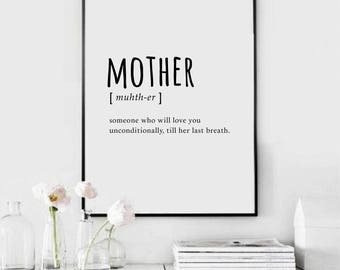 Mother Print - Home Decor - Mother's day - Gift for mom - Inspiration Print - Digital Print - Motivation Print - Gift for mother CUSTOM SIZE