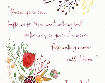Know Your Own Happiness - Jane Austen Digital Print
