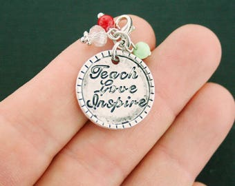 4 Teacher Charms Antique Silver Tone Teach Love Inspire With Attached Lobster Clasp and Pretty Beads - SC6814
