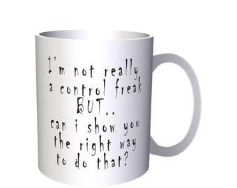 Control Freak Novelty Funny Gift New 11oz Mug b94