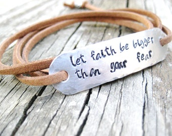 PERSONALIZED BRACELET WRAP -  Let Faith Be Bigger Than Your Fear, Hand Stamped, Encouragement Gift, with suede cord your choice in color
