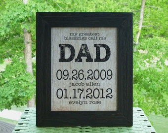 My greatest blessings, Personalized Gift for Husband, Father's Day gift for Husband, Family Birthdates, Gift for Daddy, Daddy gift