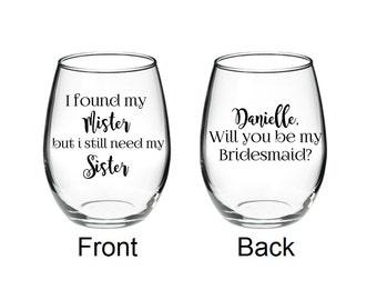 Maid of Honor proposal - Bridesmaids - Maid of Honor Wine Glass - Bridesmaid ProposalGlass - Will You Be My Maid Of Honor? wine glass