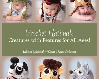 Crochet Hatimals Book - 6 Basic Designs with over 18 possible combinations - Ready To Ship