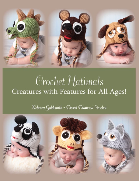 eBook - Crochet Hatimals Book - 6 Basic Designs with over 18 possible combinations