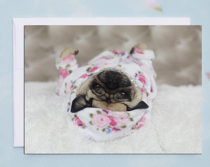 ENCOURAGEMENT CARD - You'll Be Back On You're Feet In No Time - Pug Card Pugs and Kisses - 5x7