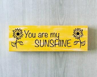 You Are My Sunshine My Only Sunshine / Sunshine Song Sign / Sunshine Quote / Sunflower Sign / Sunflower Decor / Sunflower Home Decor / Shelf