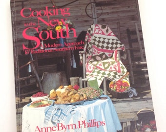 Cooking in the New South Cookbook 1984 Anne Byrn Phillips