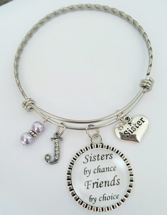 Personalized Sister Bangle / Sister Bracelet / Sister Gift / Sister Bangle Bracelet / Sisters by chance Friends by choice / Sister Charm Tag