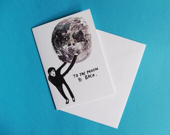 To The Moon And Back A6 Greeting Card