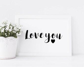 Love you A4 Print