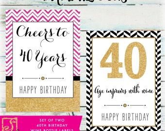 40th Birthday Wine Bottle Labels - DIY Birthday Wine Labels