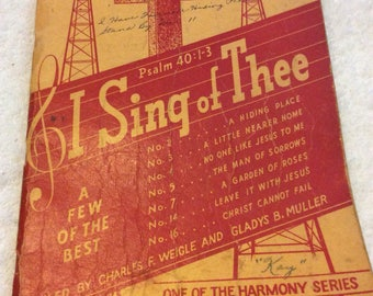 I Sing of Thee Songbook 1940's
