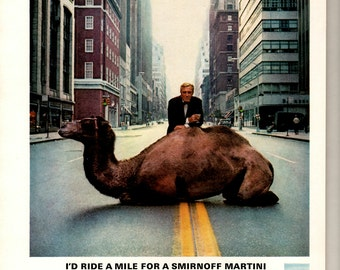 "1966 Smirnoff Vodka a man and a camel in the street"" ride a mile for a martini""  1709"