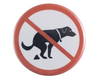 """No Poop Allowed 1.25"""" Button Pin"""