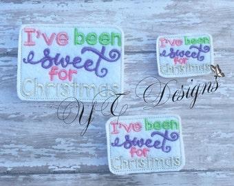 I've Been Sweet for Christmas Feltie wordie Feltie Embroidery File