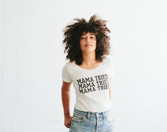 Mama Tried, Women's t-shirt, by The Bee & The Fox