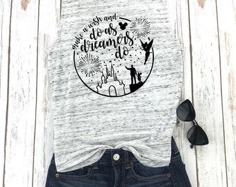 Make A Wish And Do As Dreamers Do Tank Top,Disney Shirt,Disney Family ,ShirtsDisney Shirts for Women,Magic Kingdom,Disney World