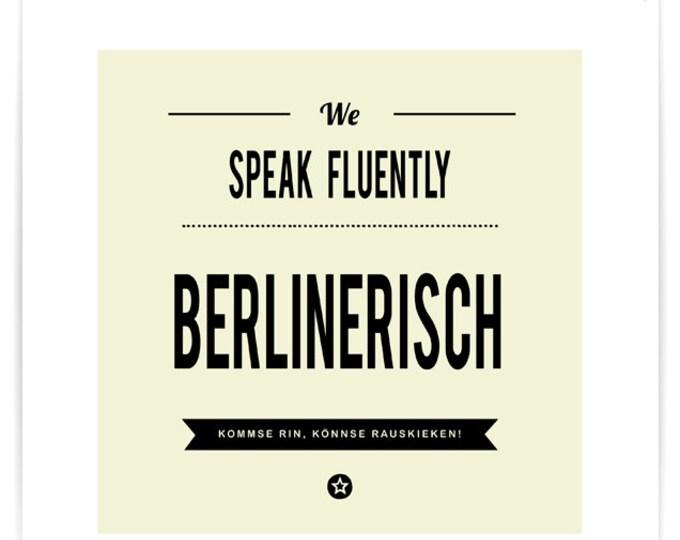 We Speak Fluently Berlinerisch Poster
